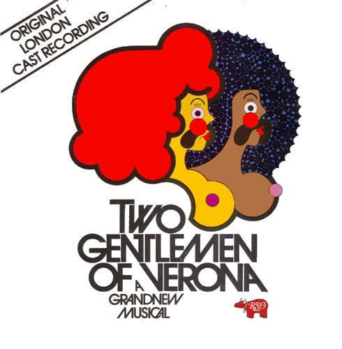 Two Gentlemen of Verona - The Musical